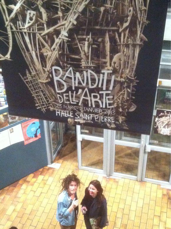 Banditi Dell'arte (halle St Pierre, Montmartre)